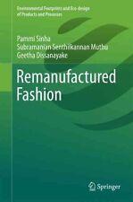 Remanufactured Fashion 2016 by Pammi Sinha 9789811002953 (Hardback, 2016)