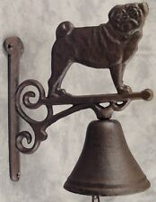 PUG DOG Cast Iron BELL ~ WALL MOUNT WITH SCROLLING BRACKET ~