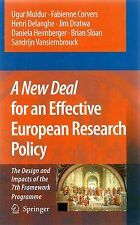 A New Deal for an Effective European Research Policy - Muldur Corvers 2006