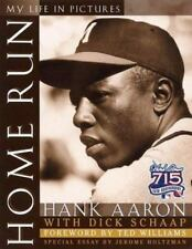 Home Run : My Life in Pictures by Hank Aaron and Dick Schaap (1999, Hardcover)