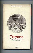 Torrens # SAGGIO SULLA PRODUZIONE DELLA RICCHEZZA # ISEDI 1972 # 1A ED.