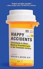 Happy Accidents: Serendipity in Major Medical Breakthroughs in the Twentieth Cen