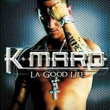 K-MARO - LA GOOD LIFE (NEW CD)