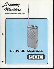 Original Factory SBE Scanning Monitors 9SM 10SM 11SM Radio Service Manual