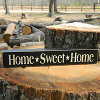 Home * Sweet  * Home Wooden Sign - Shelf Sitter - 21 Colors to Choose From!