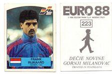 STICKER FRANK RIJKAARD UEFA EURO GERMANY 88 DECJE NOVINE PANINI YUGOSLAVIA