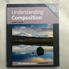 Understanding Composition (Expanded Guides - Techniques) Photography Book