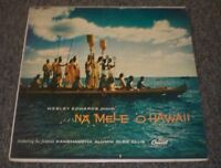 Na Mele O Hawaii Webley Edwards Kamehameha Glee Club~RARE Hawaiian~FAST SHIPPING