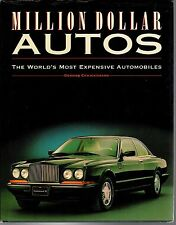 MILLION DOLLAR AUTOS: The World's Most Expensive Automobiles (HCDJ; 1992)