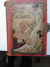 Livre d'or de la santé , Volume spécial de par M.PLATEN , Docteur L.DESCHAMPS