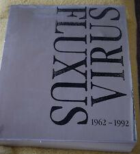 Fluxus Virus  1962 – 1992  A photographic catalogue