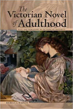 The Victorian Novel of Adulthood (Series in Victorian Studies), Very Good, Rebec