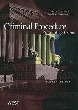 Criminal Procedure: Prosecuting Crime, 4th (American Casebooks) (American Casebo