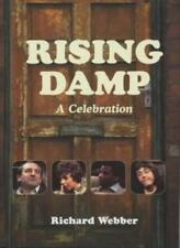 """Rising Damp"": A Celebration By Richard Webber"