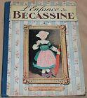 Becassine -1- / L'enfance de bécassine / 1931 / BE+