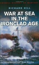 War At Sea In The Ironclad Age (Cassell'S History Of Warfare)-Richard Hill