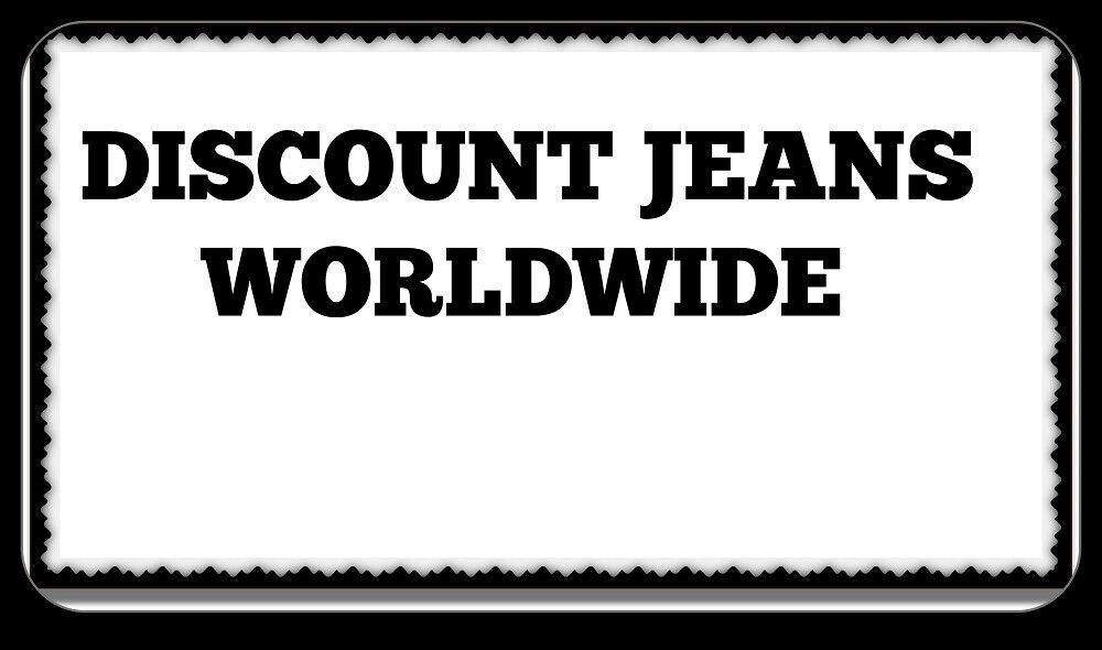 DISCOUNT JEANS WORLDWIDE