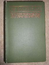 THE DUCHESS ILSA BY E VERNON BLACKBURN 1914 HARDBACK BOOK