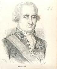 Carlos lV Charles IV roi d'Espagne 1748-1819 Prince des Asturies GRAVURE 1883