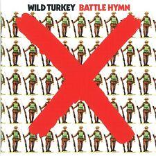WILD TURKEY - BATTLE HYMN (REMASTERED EDITION)  CD NEW!