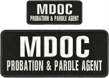 MDOC PROBATION & PAROLE AGENT EMBROIDERY PATCHES 4X10 &2X5  hook on back