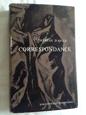 Thérèse D'avila. Correspondance ; Marcelle Auclair (Traduction)