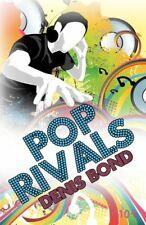 Pop Rivals-Denis Bond, 9781906146443