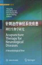 Acupuncture Therapy for Neurological Diseases:A Neurobiological View(In English)