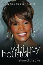 Return of the Diva: The Biography of Whitney Houston by James Robert Parish (Pap