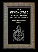 72 Demon Sigils Seals & Symbols The Lesser Key of Solomon Book Demonology Myths