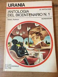 Urania N. 736 e 738 - Antologia del bicentenario N. 1 e N. 2 di Isaac Asimov