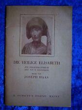 """""""Die heilige Elisabeth - Ein Volksoratorium"""" von Wilhelm Dauffenbach (1931)"""