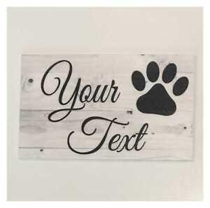 Pet Dog Or Cat Custom Wording Text Name Paw Sign