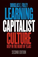 Learning Capitalist Culture: Deep in the Heart of Tejas (Contemporary Ethnograph