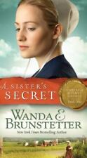 Sisters of Holmes County: A Sister's Secret 1 by Wanda E. Brunstetter (2016, Pap