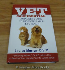 Vet Confidential: An Insider's Guide to Protecting Your Pet's Health ~ Hardcover