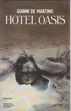 De Martino, Hotel Oasis, Mondadori, romanzo, esotismo, Africa, Tondelli, beat