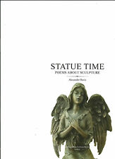 Statue Time - Poems about Sculpture plus Sculpture Bibliography. Ltd. Edition