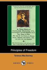 Principles of Freedom (Dodo Press) by Macswiney, Terence