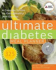 Ultimate Diabetes Meal Planner : A Complete System for Eating Healthy with Diabe