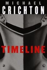 Timeline : Eine Reise in die Mitte der Zeit by Michael Crichton (1999, Hardcover