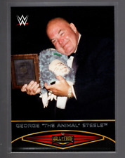 2015 TOPPS WWE Road Wrestlemania HALL OF FAME #4  GEORGE THE ANIMAL STEELE