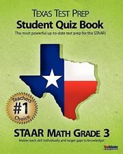 TEXAS TEST PREP Student Quiz Book STAAR Math Grade 3: Aligned to the 2011-2012 T