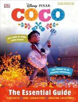 Disney Pixar Coco : The Essential Guide, Hardcover by Dakin, Glenn, Brand New...