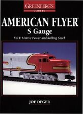 GREENBERG'S GUIDE TO LIONEL TRAINS: AMERICAN FLYER S GAUGE VOL I MOTIVE POWER!