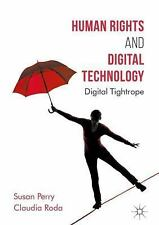 Global Ethics: Human Rights and Digital Technology : Digital Tightrope by...