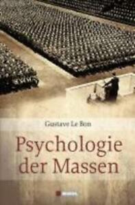 Psychologie der Massen   Gustave Le Bon   Buch   Deutsch   2009