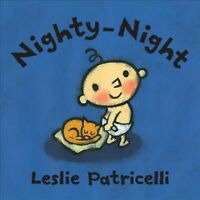 Nighty-Night, Hardcover by Patricelli, Leslie, Brand New, Free shipping in th...