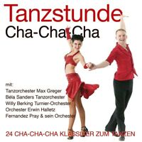 TANZSTUNDE-CHA-CHA-CHA, Max Greger, Bela Sanders, Willy Berkin   CD NEW+