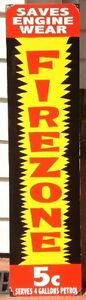 FIREZONE ENAMEL SIGN REPRODUCTION (MADE TO ORDER) #131#